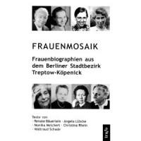 Cover - Frauenmosaik: Frauenbiographien aus Treptow-Köpenick